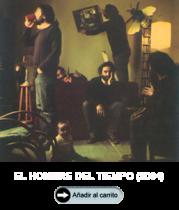 EL HOMBRE DEL TIEMPO (2004)